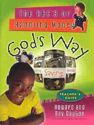 The ABCs of Handling Money Gods Way Teachers Guide