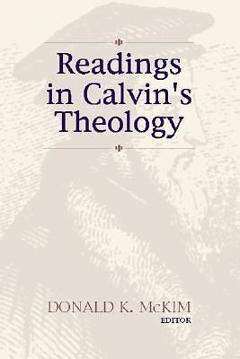 Readings in Calvins Theology