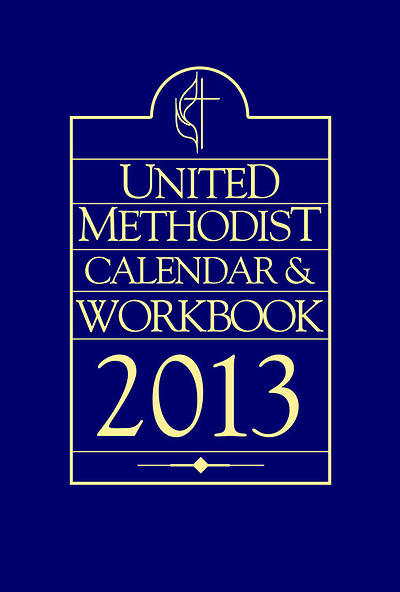 United Methodist Calendar and Workbook 2013