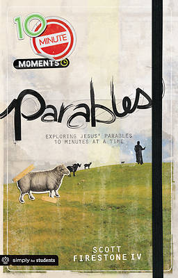 10-Minute Moments - Parables