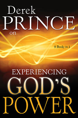 Derek Prince on Experiencing Gods Power