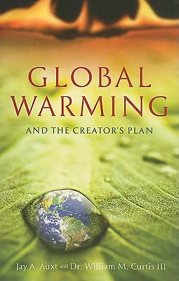 Global Warming and the Creators Plan