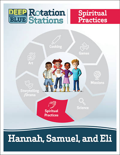 Picture of Deep Blue Rotation Stations: Hannah, Samuel and Eli - Spiritual Practices Station Download