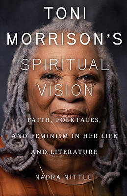 Picture of Toni Morrison's Spiritual Vision