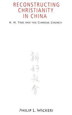 Picture of Reconstructing Christianity in China