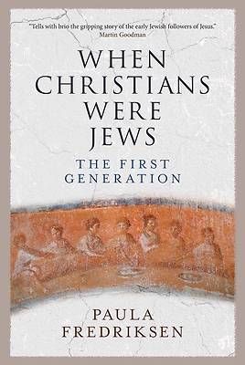 Picture of When Christians Were Jews