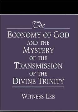 Picture of The Economy of God and the Mystery of the Transmission of the Divine Trinity