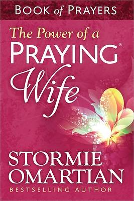Picture of The Power of a Praying? Wife Book of Prayers