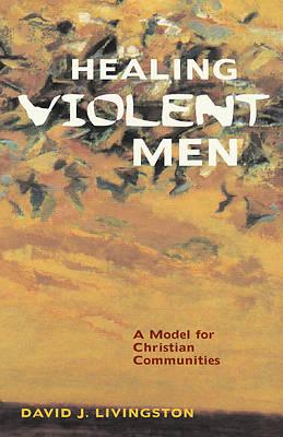 Picture of Healing Violent Men