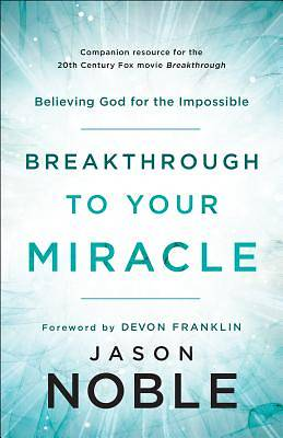 Picture of Breakthrough to Your Miracle