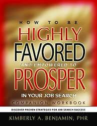 How to Be Highly Favored and Empowered to Prosper in Your Job Search