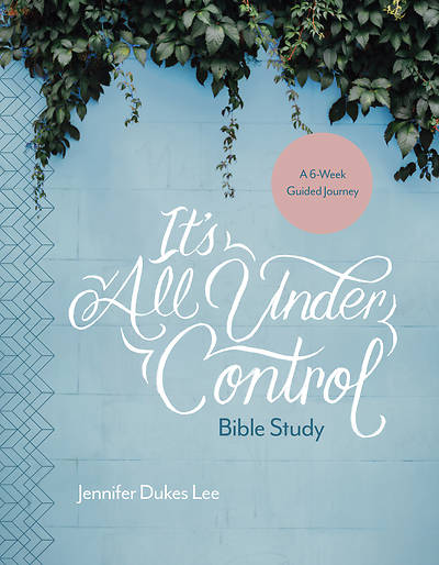 Picture of It's All Under Control Bible Study