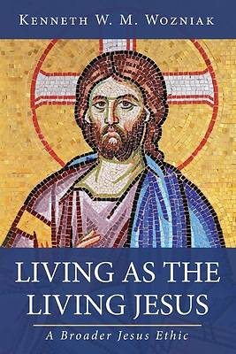 Picture of Living as the Living Jesus