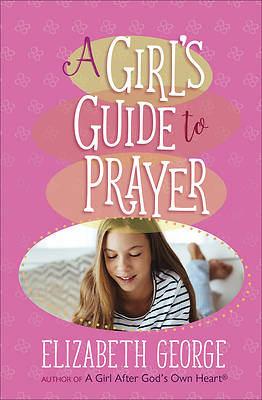 Picture of A Girl's Guide to Prayer