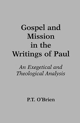 Gospel and Mission in the Writings of Paul
