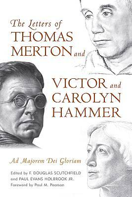 The Letters of Thomas Merton and Victor and Carolyn Hammer