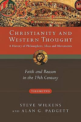 Christianity and Western Thought, Volume Two