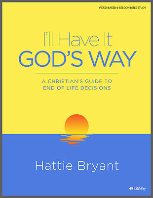 Picture of I'll Have It God's Way - Bible Study Book