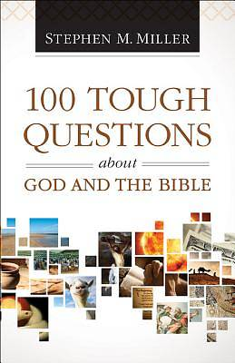 Picture of 100 Tough Questions about God and the Bible