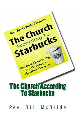 The Church According to Starbucks