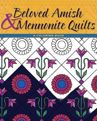 Beloved Amish and Mennonite Quilts