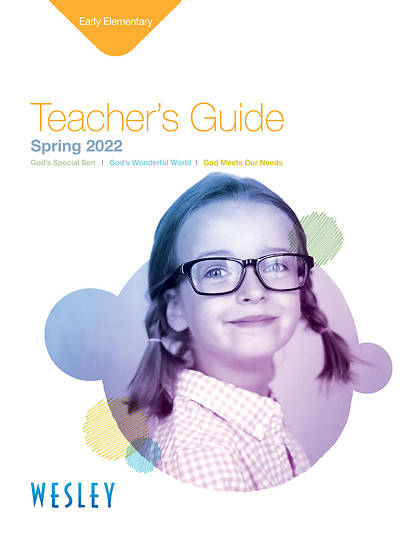 Wesley Early Elementary Teachers Guide Spring