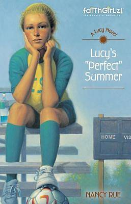 "Lucys ""Perfect"" Summer"