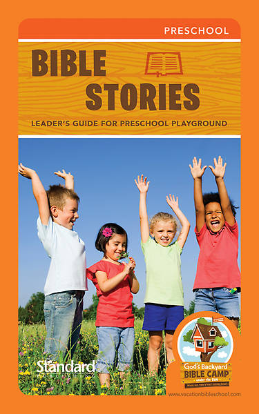 Standard Vacation Bible School 2013 Gods Backyard Bible Camp Bible Stories Leaders Guide for PreSchool Playground