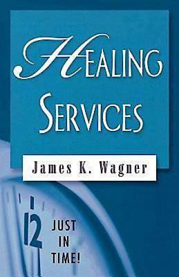 Just in Time! Healing Services - eBook [ePub]