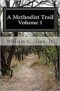 Picture of A Methodist Trail: Volume 1