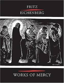 Fritz Eichenberg Works of Mercy