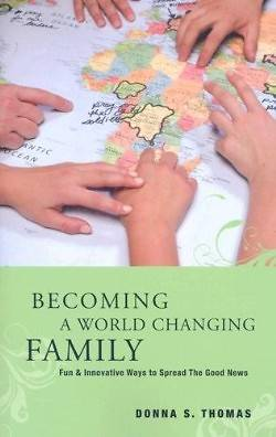Picture of Becoming a World Changing Family