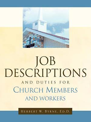 Picture of Job Descriptions and Duties for Church Members and Workers