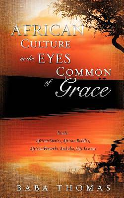 African Culture in the Eyes of Common Grace