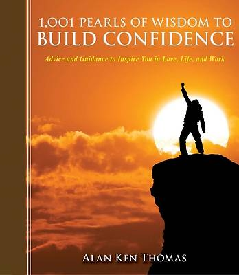Picture of 1,001 Pearls of Wisdom to Build Confidence