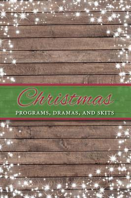 Christmas Programs, Dramas and Skits
