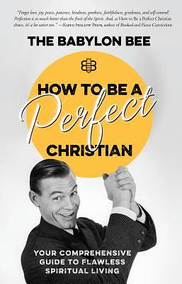 Picture of How to Be a Perfect Christian