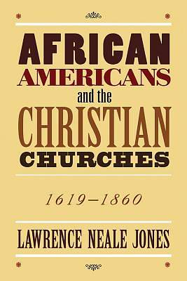 African Americans and the Christian Churches