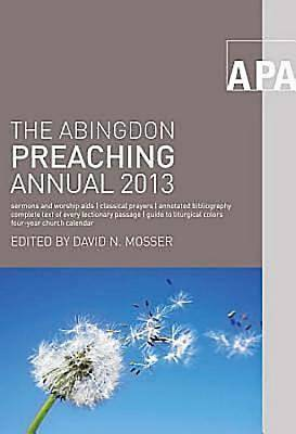 The Abingdon Preaching Annual 2013 - eBook [ePub]