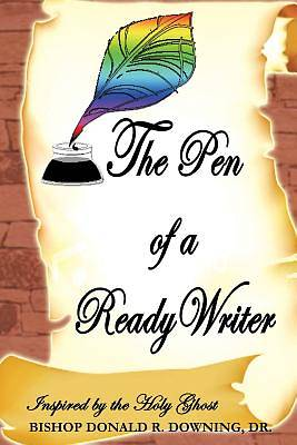 Picture of The Pen of a Ready Writer