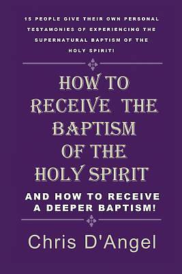 Picture of How to Receive the Baptism of the Holy Spirit