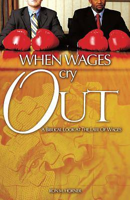 When Wages Cry Out