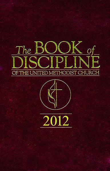 The Book of Discipline & The Book of Resolutions of the United Methodist Church 2012 - Offline Edition