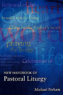 New Handbook of Pastoral Liturgy