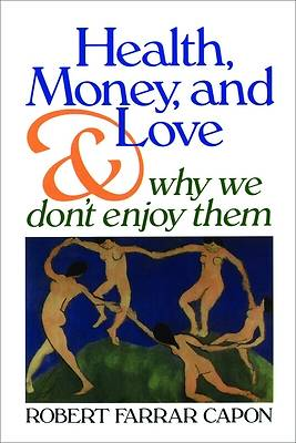 Health, Money, and Love