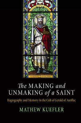 Picture of The Making and Unmaking of a Saint