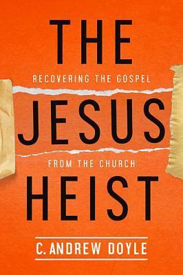 The Jesus Heist [ePub Ebook]