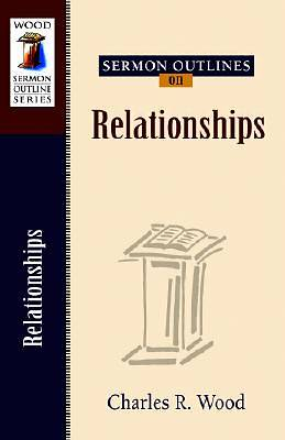 Sermon Outlines on Relationships