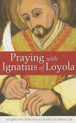 Praying with Ignatius of Loyola