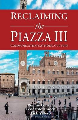 Picture of Reclaiming the Piazza III